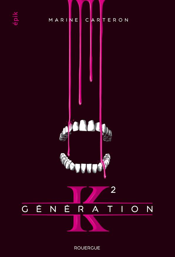 GENERATION K (TOME 2) Carteron Marine Rouergue